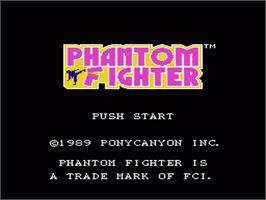 Title screen of Phantom Fighter on the Nintendo NES.