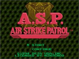 Title screen of A.S.P.: Air Strike Patrol on the Nintendo SNES.