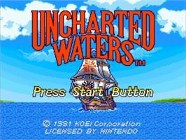 Title screen of Uncharted Waters on the Nintendo SNES.
