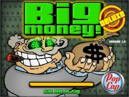 Title screen of Big Money Deluxe on the PopCap.