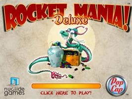 Title screen of Rocket Mania Deluxe on the PopCap.