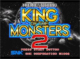 Title screen of King of the Monsters 2: The Next Thing on the SNK Neo-Geo AES.