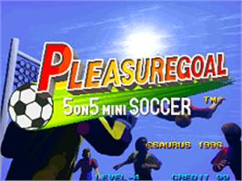 Title screen of Pleasure Goal 5-on-5 Street Soccer on the SNK Neo-Geo AES.