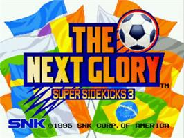 Title screen of The Next Glory: Super Sidekicks 3 on the SNK Neo-Geo CD.