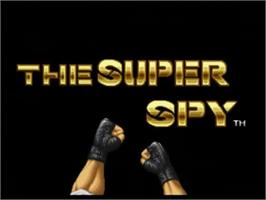 Title screen of The Super Spy on the SNK Neo-Geo CD.