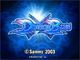 Title screen of Dolphin Blue on the Sammy Atomiswave.