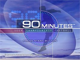 Title screen of 90 Minutes: Sega Championship Football on the Sega Dreamcast.