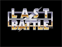 Title screen of Last Battle on the Sega Genesis.