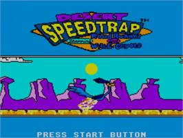 Title screen of Desert Speedtrap starring Road Runner and Wile E. Coyote on the Sega Master System.