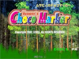 Title screen of Musapey's Choco Marker on the Sega Naomi.