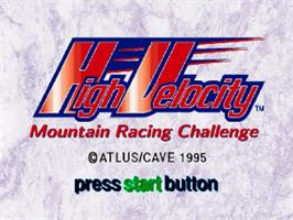 Title screen of High Velocity: Mountain Racing Challenge on the Sega Saturn.