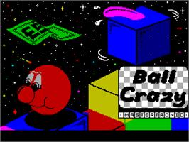 Title screen of Ball Crazy on the Sinclair ZX Spectrum.
