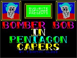 Title screen of Bomber Bob In Pentagon Capers on the Sinclair ZX Spectrum.