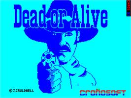 Title screen of Dead or Alive on the Sinclair ZX Spectrum.