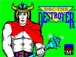 Title screen of Doc the Destroyer on the Sinclair ZX Spectrum.