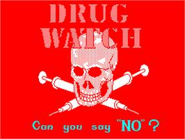 Title screen of Drug Watch on the Sinclair ZX Spectrum.
