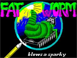 Title screen of Fat Worm Blows A Sparky on the Sinclair ZX Spectrum.