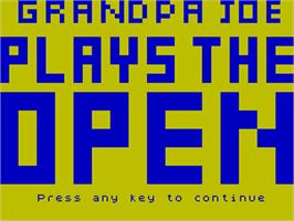 Title screen of Grandpa Joe Plays the Open on the Sinclair ZX Spectrum.