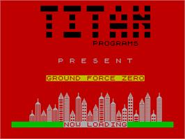 Title screen of Ground Force Zero on the Sinclair ZX Spectrum.