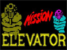 Title screen of Mission Elevator on the Sinclair ZX Spectrum.