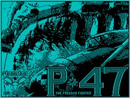 Title screen of P-47 Thunderbolt: The Freedom Fighter on the Sinclair ZX Spectrum.