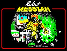 Title screen of Robot Messiah on the Sinclair ZX Spectrum.