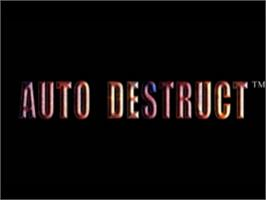 Title screen of Auto Destruct on the Sony Playstation.