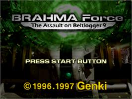 Title screen of BRAHMA Force: The Assault on Beltlogger 9 on the Sony Playstation.