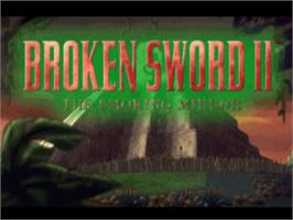 Title screen of Broken Sword 2: The Smoking Mirror on the Sony Playstation.