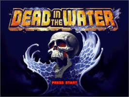 Title screen of Dead in the Water on the Sony Playstation.