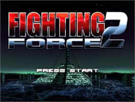 Title screen of Fighting Force 2 on the Sony Playstation.