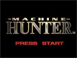 Title screen of Machine Hunter on the Sony Playstation.