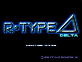 Title screen of R-Type Delta on the Sony Playstation.