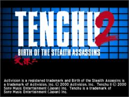 Title screen of Tenchu 2: Birth of the Stealth Assassins on the Sony Playstation.