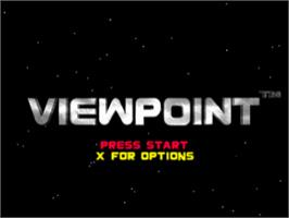 Title screen of Viewpoint on the Sony Playstation.