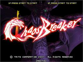 Title screen of Chaos Breaker on the Taito Type X.