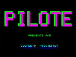 Title screen of Pilote on the Tangerine Oric.