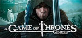 Banner artwork for A Game of Thrones - Genesis.