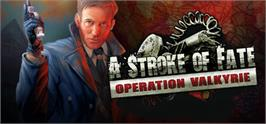 Banner artwork for A Stroke of Fate: Operation Valkyrie.