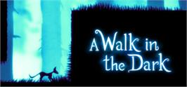 Banner artwork for A Walk in the Dark.
