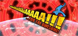 Banner artwork for AaaaaAAaaaAAAaaAAAAaAAAAA!!! for the Awesome.
