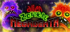 Banner artwork for Alien Zombie Megadeath.