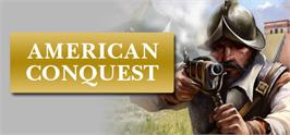 Banner artwork for American Conquest.