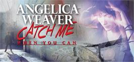 Banner artwork for Angelica Weaver: Catch Me When You Can.