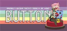 Banner artwork for B.U.T.T.O.N. (Brutally Unfair Tactics Totally OK Now).