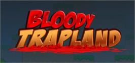 Banner artwork for Bloody Trapland.