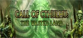 Banner artwork for Call of Cthulhu: The Wasted Land.