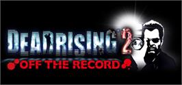 Banner artwork for Dead Rising 2: Off the Record.