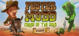 Banner artwork for Fester Mudd: Curse of the Gold - Episode 1.