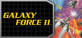 Banner artwork for Galaxy Force II.